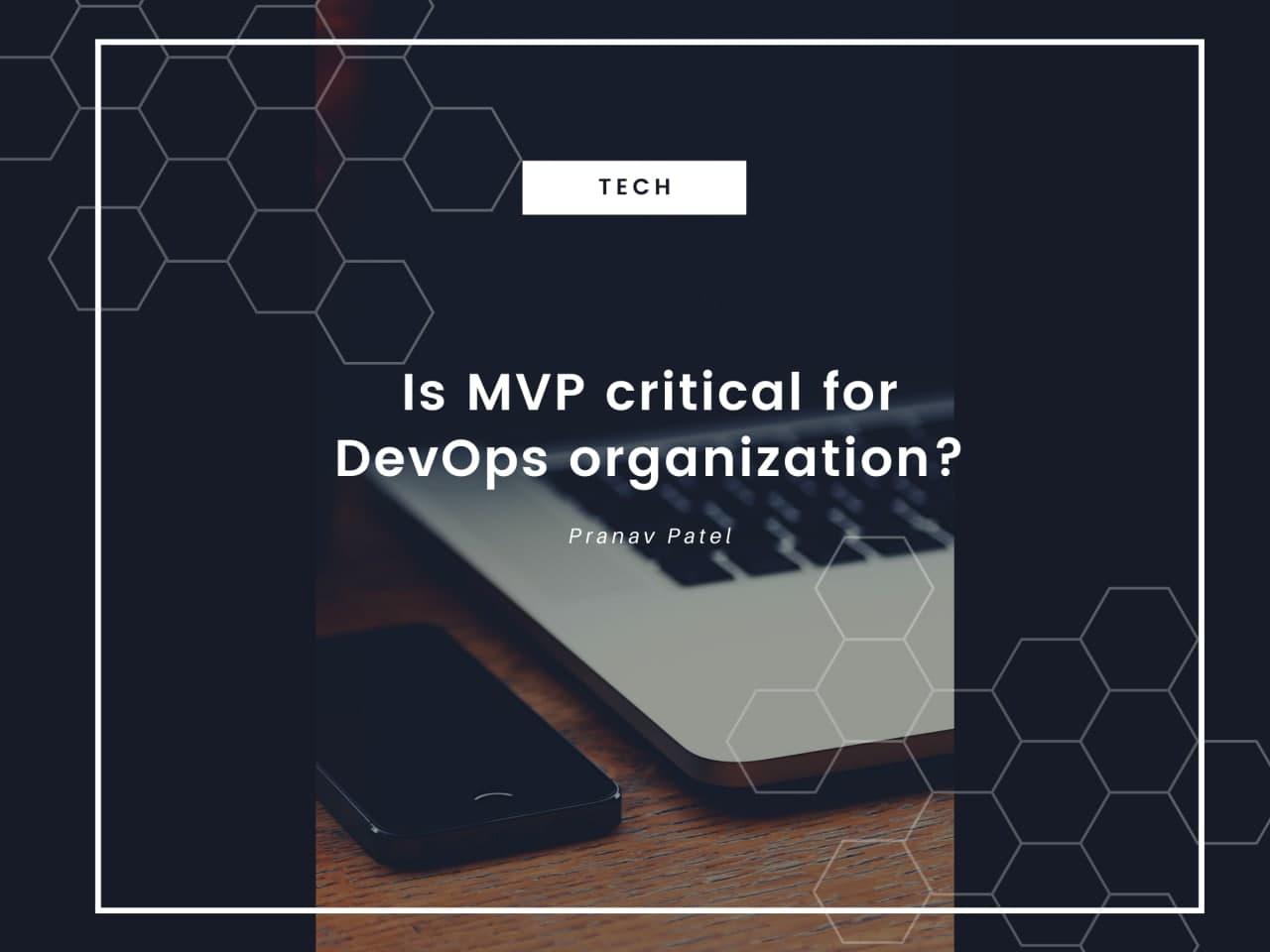 MVP critical for DevOps organization